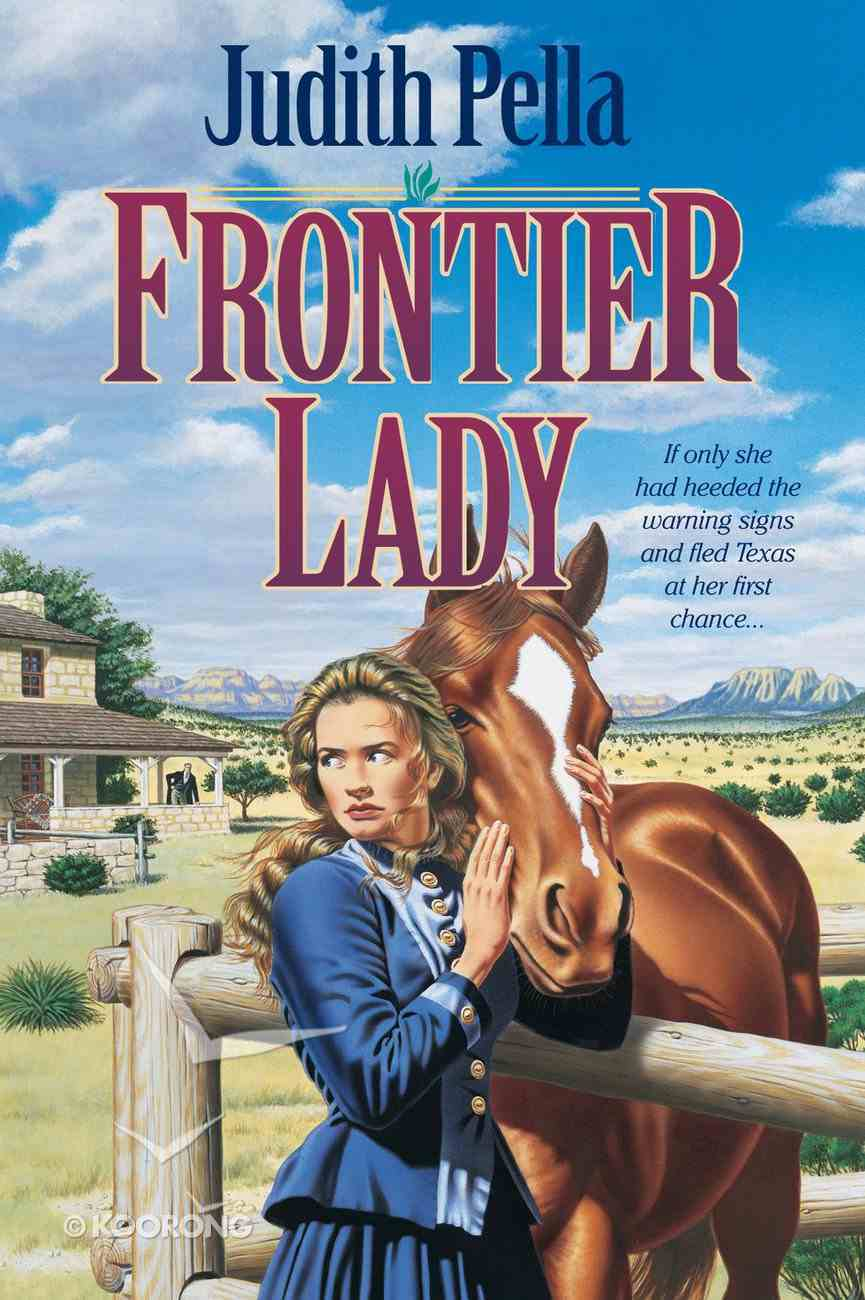 Frontier Lady (#01 in Lone Star Legacy Series) eBook