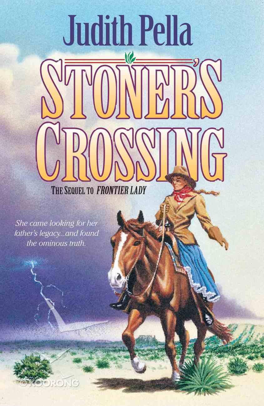 Stoner's Crossing (#02 in Lone Star Legacy Series) eBook