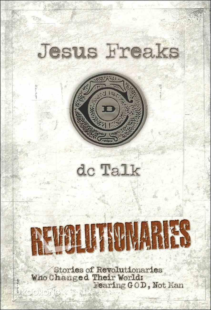 Jesus Freaks: Revolutionaries eBook