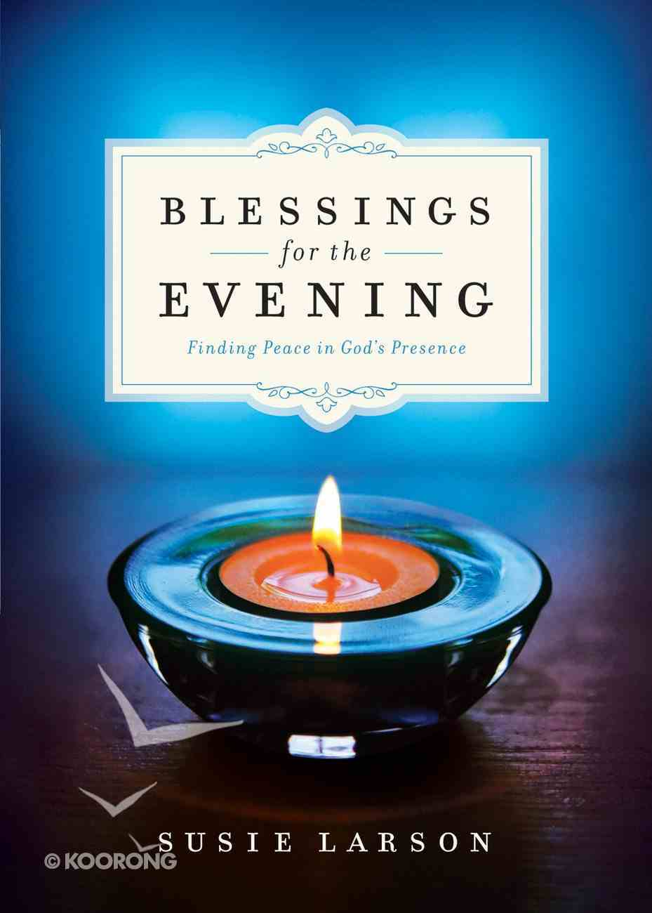 Blessings For the Evening eBook