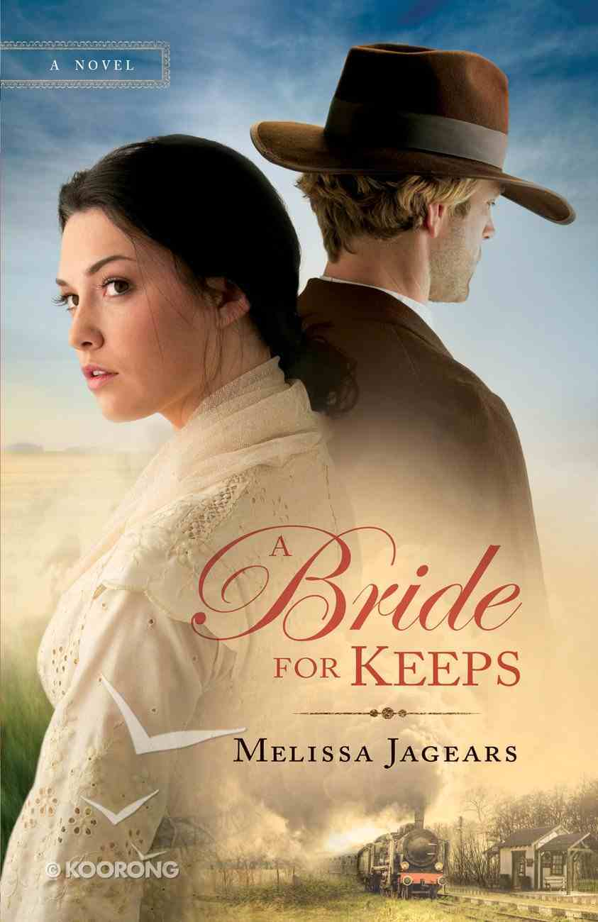 A Bride For Keeps (#01 in Unexpected Brides Series) eBook