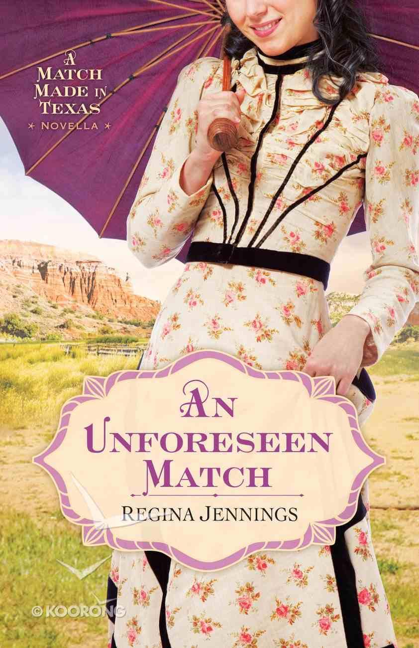 An Unforeseen Match (Ebook Shorts) eBook