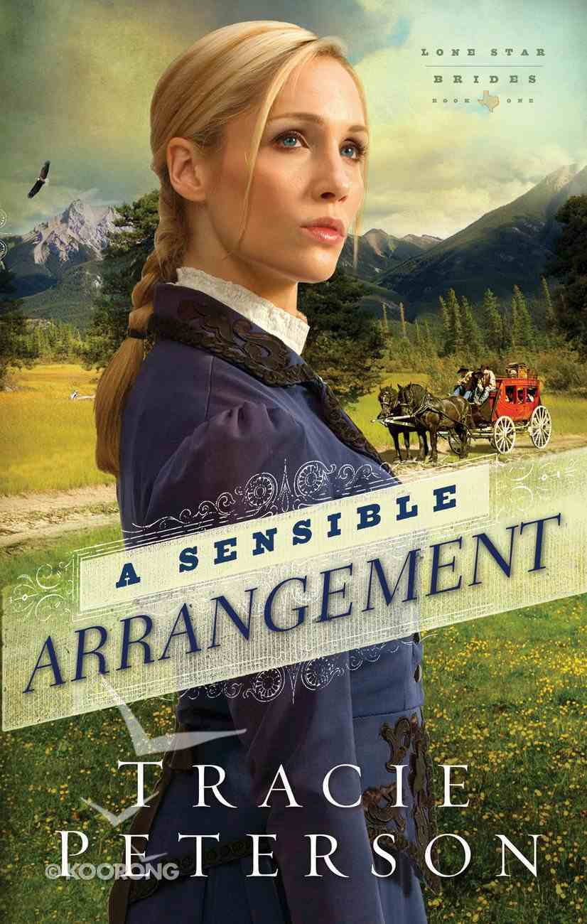 A Sensible Arrangement (#01 in Lone Star Brides Series) eBook