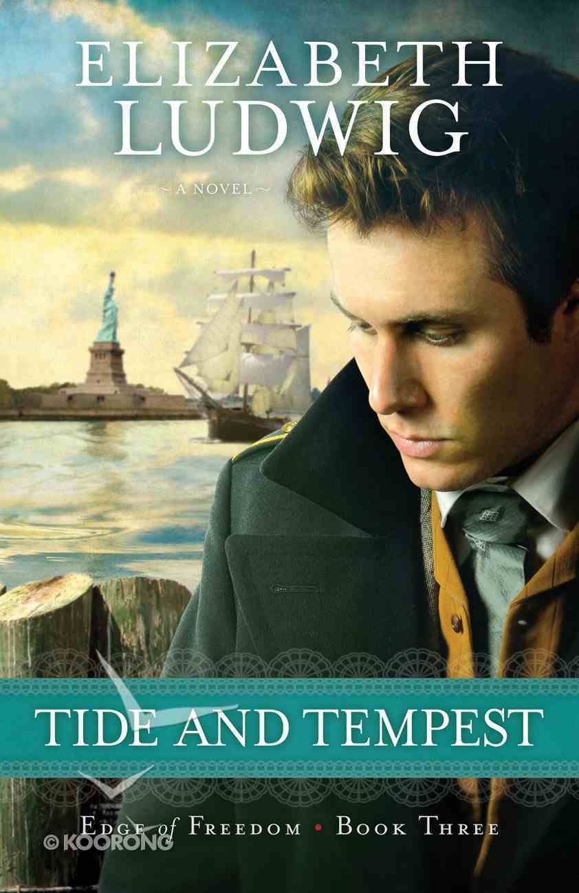 Tide and Tempest (#03 in Edge Of Freedom Series) eBook
