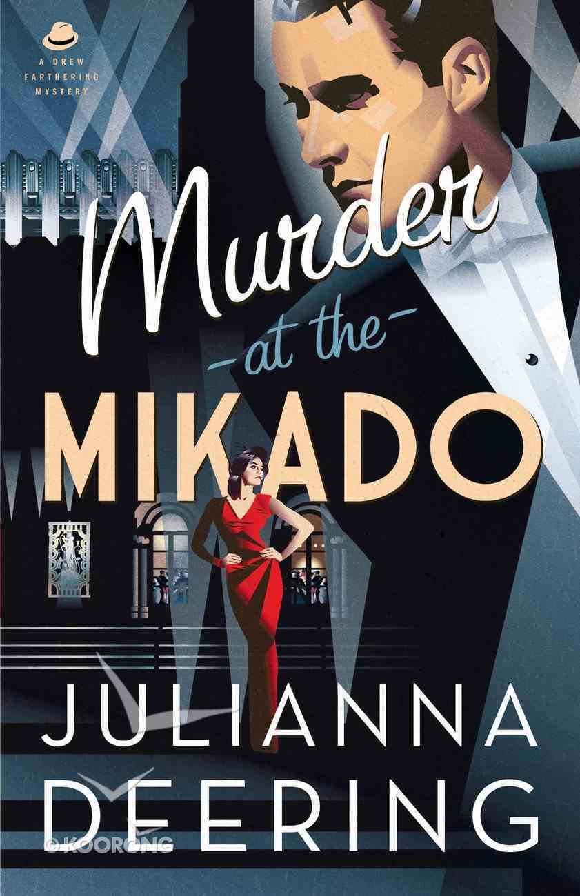 Murder At the Mikado (#03 in Drew Farthering Mystery Series) eBook