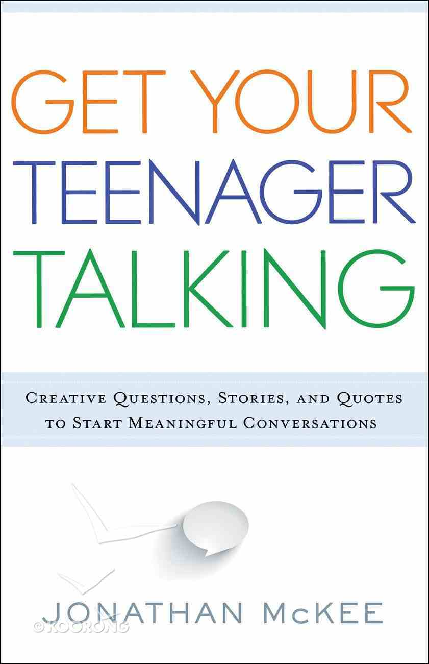 Get Your Teenager Talking eBook