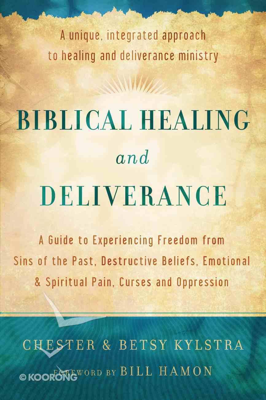 Biblical Healing and Deliverance eBook