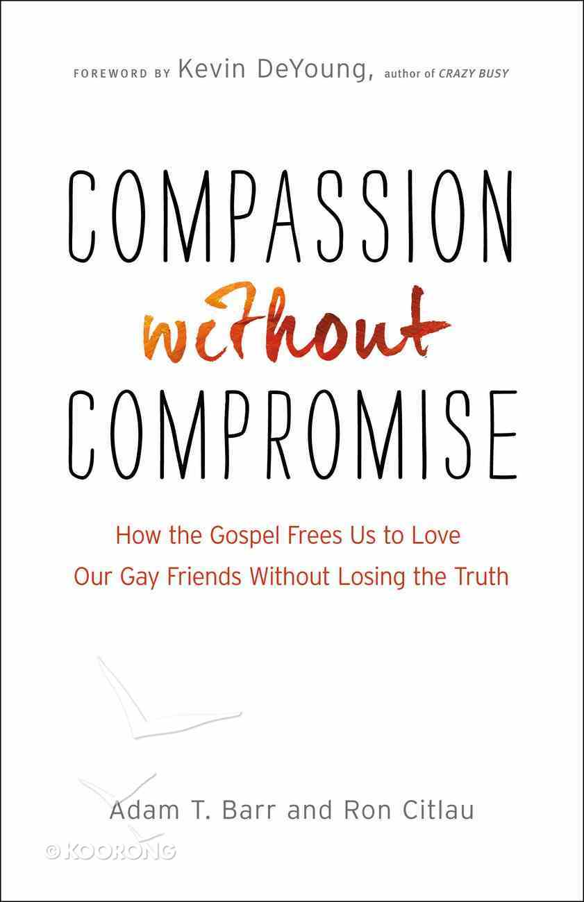 Compassion Without Compromise eBook