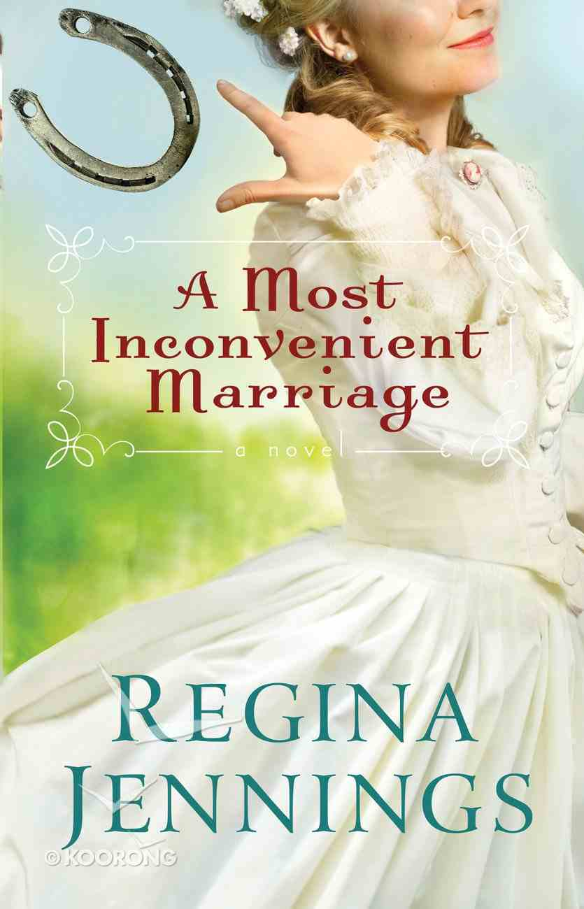 A Most Inconvenient Marriage (#01 in Ozark Mountain Romance Series) eBook