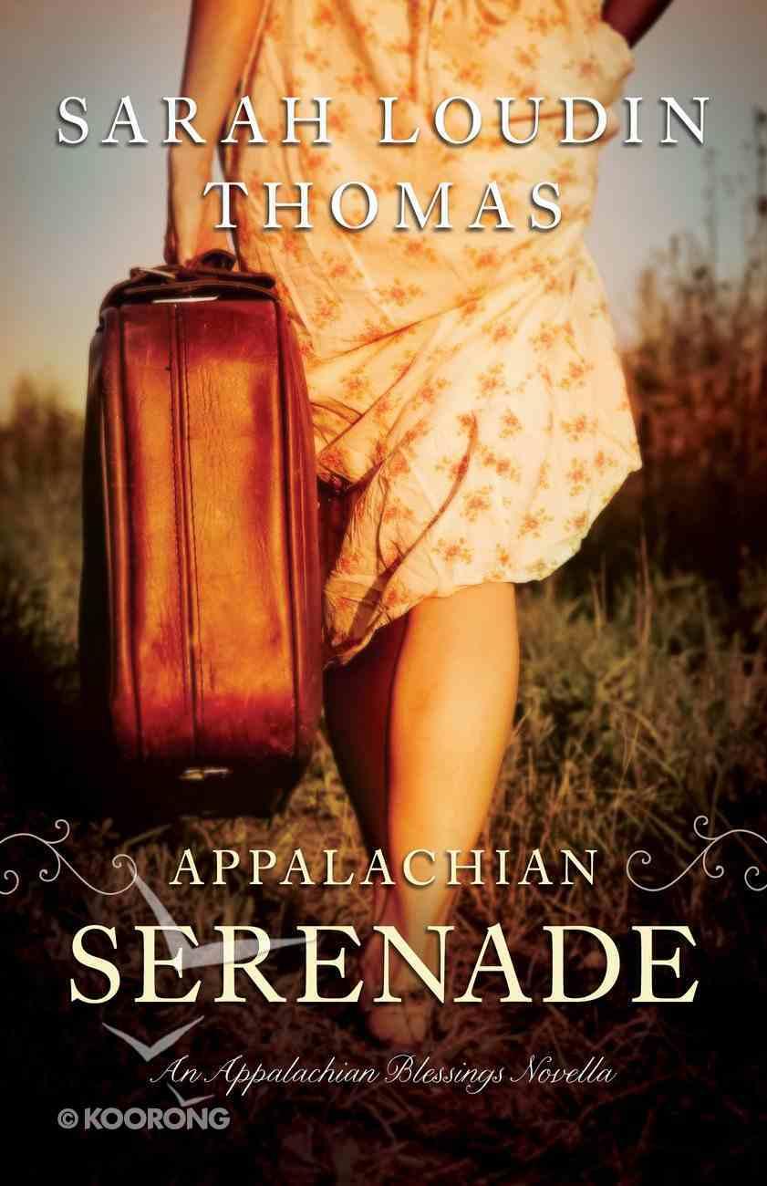 Appalachian Serenade (Ebook Shorts) (Appalachian Blessings Series) eBook