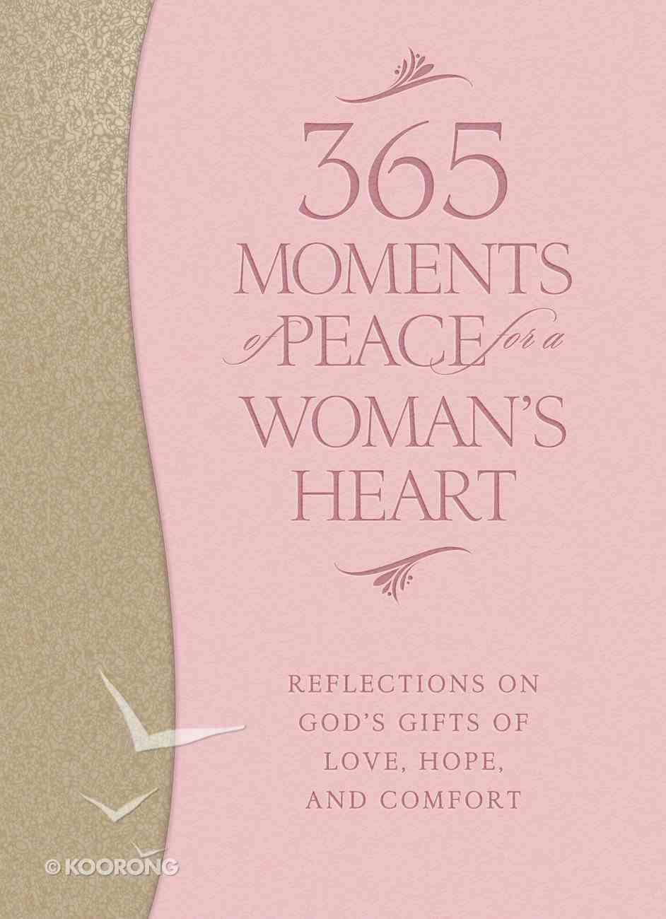 365 Moments of Peace For a Woman's Heart eBook