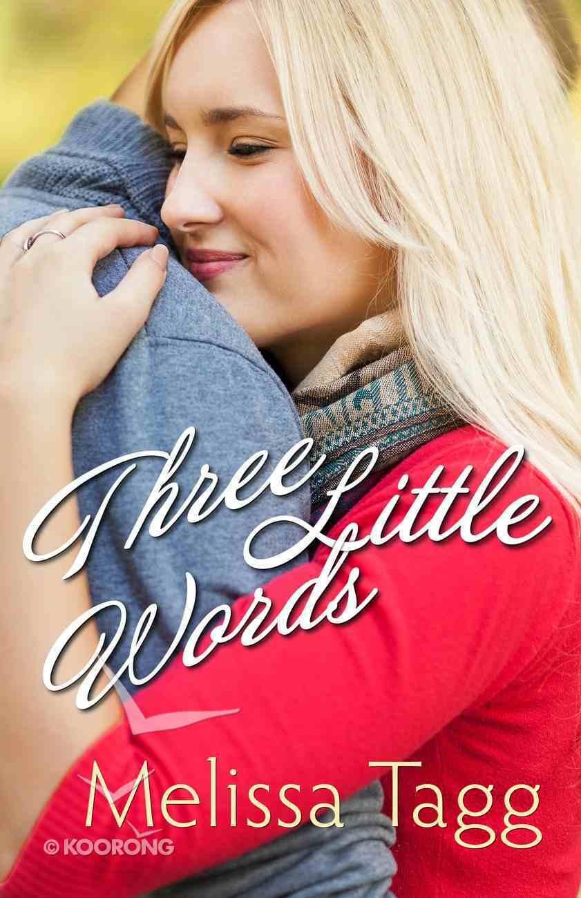 Three Little Words (Walker Family Novella Series) eBook