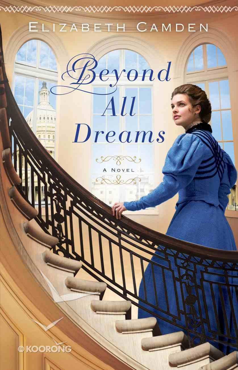 Beyond All Dreams eBook