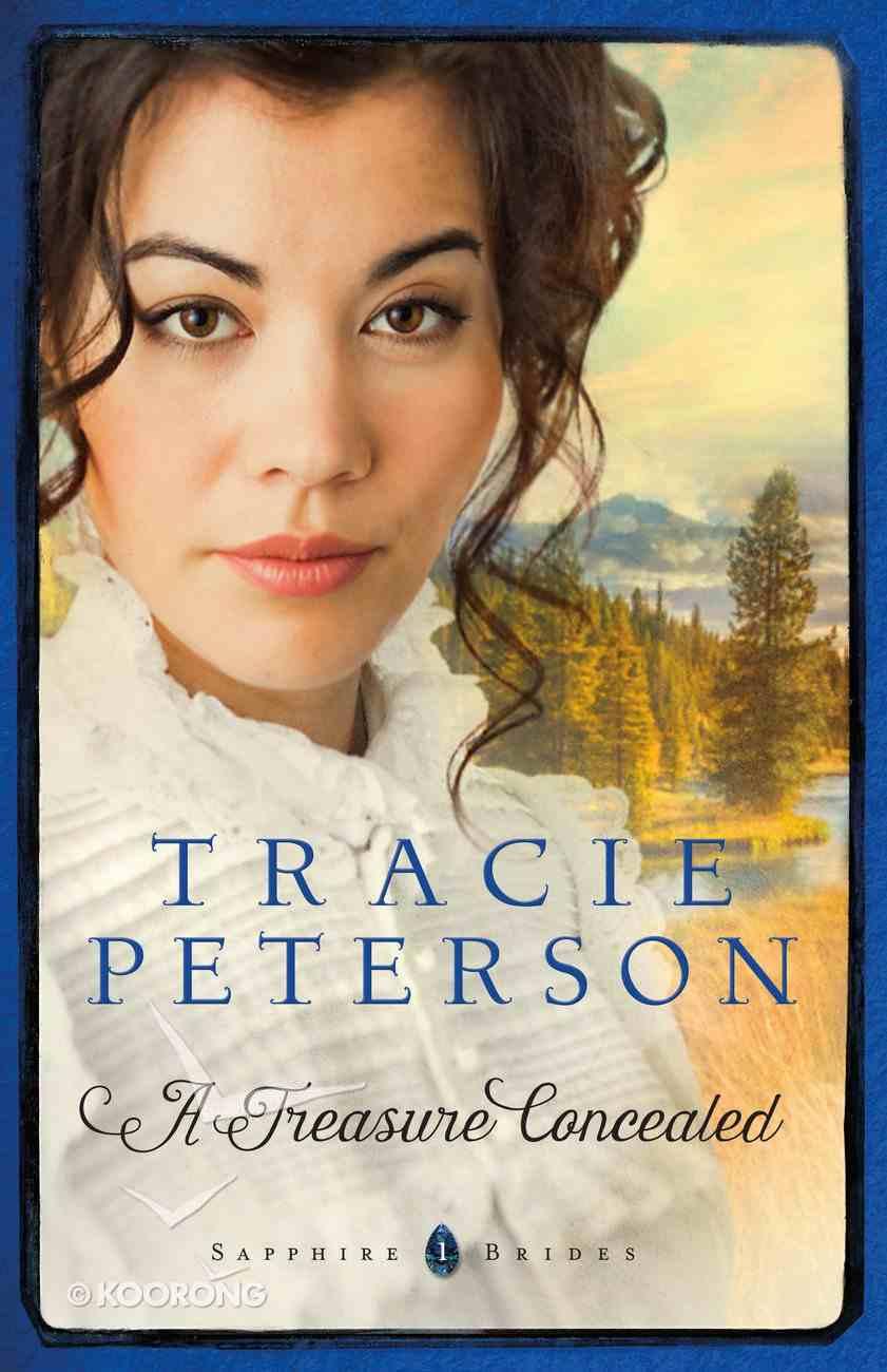 A Treasure Concealed (#01 in Sapphire Brides Series) eBook