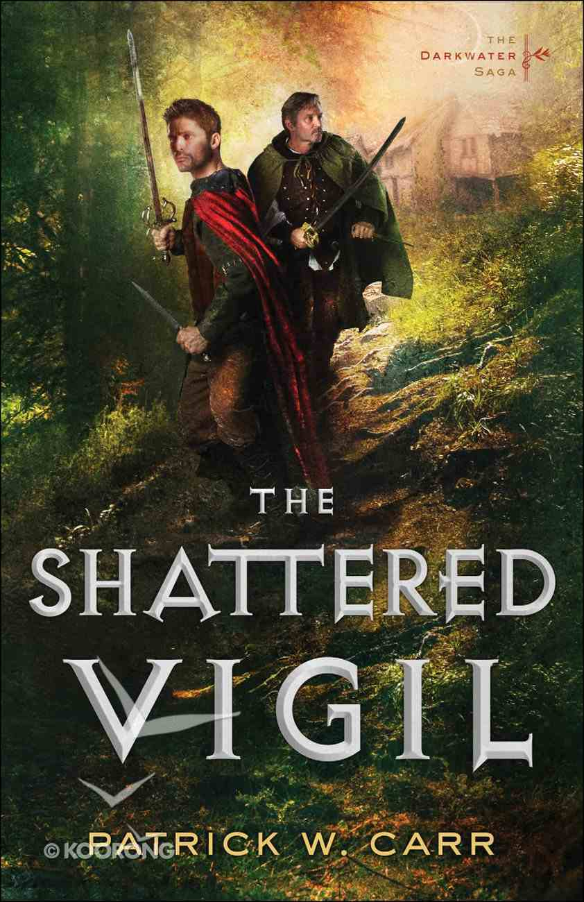 The Shattered Vigil (#02 in Darkwater Saga Series) eBook