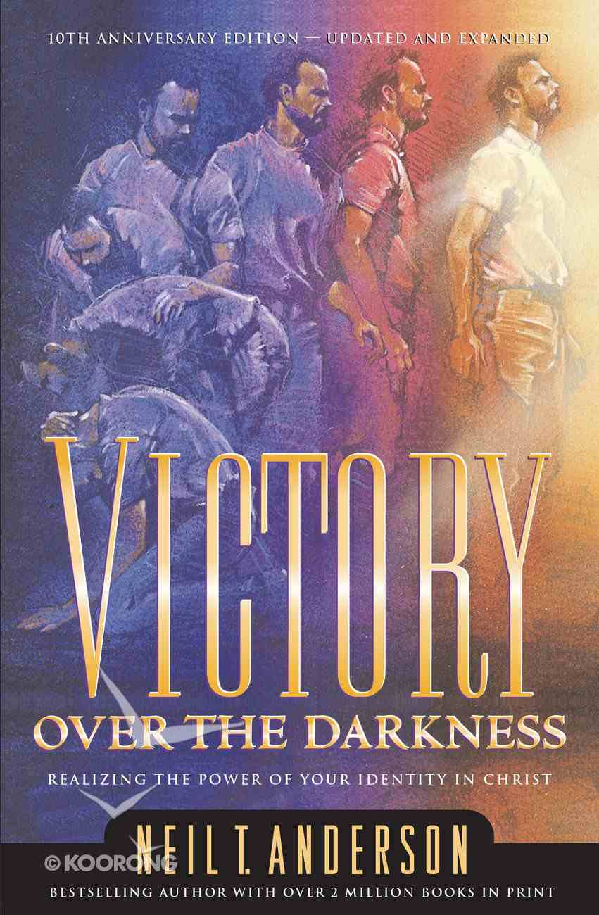 Victory Over the Darkness (Victory Over The Darkness Series) eBook
