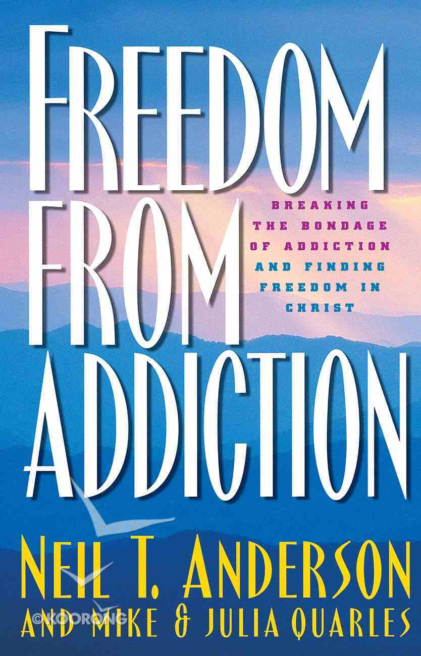Freedom From Addiction (Freedom In Christ Course) eBook