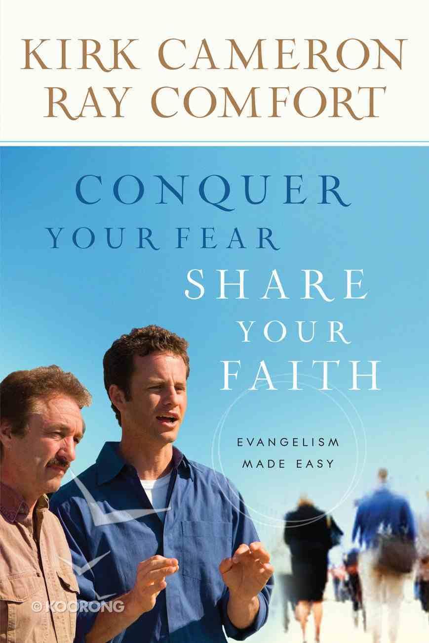 Conquer Your Fear, Share Your Faith eBook