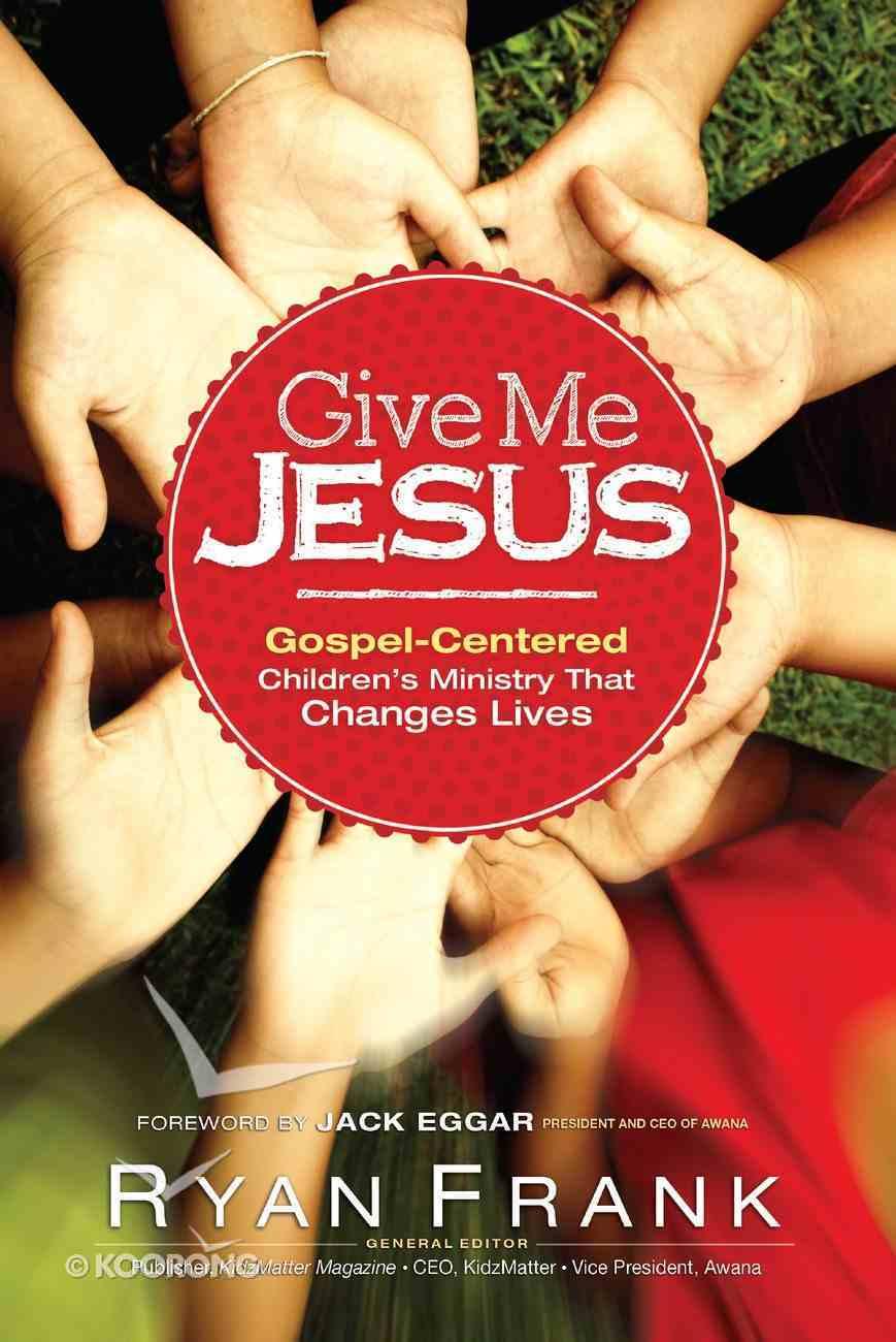 Give Me Jesus eBook