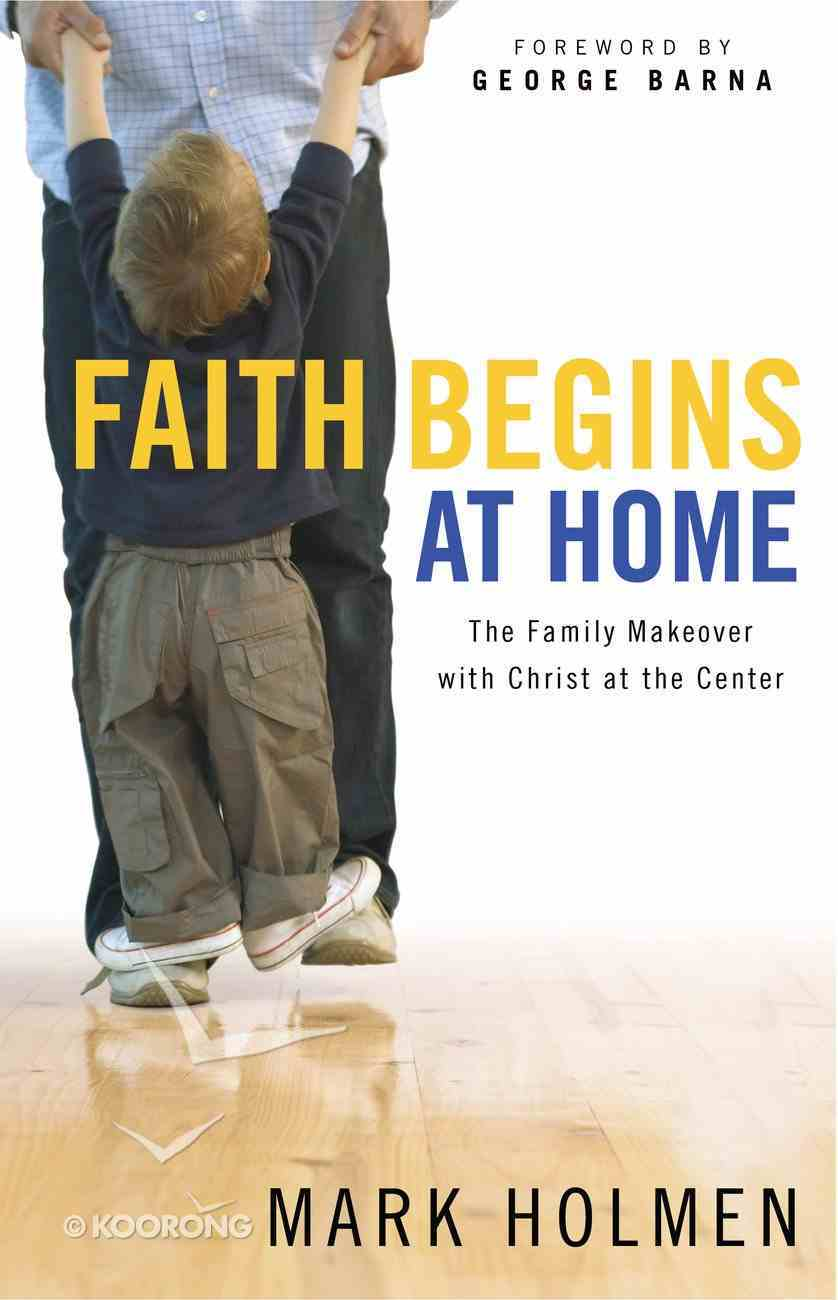 Faith Begins At Home eBook
