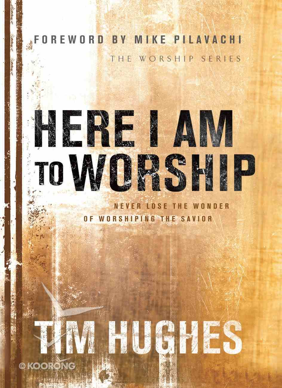 Here I Am to Worship eBook