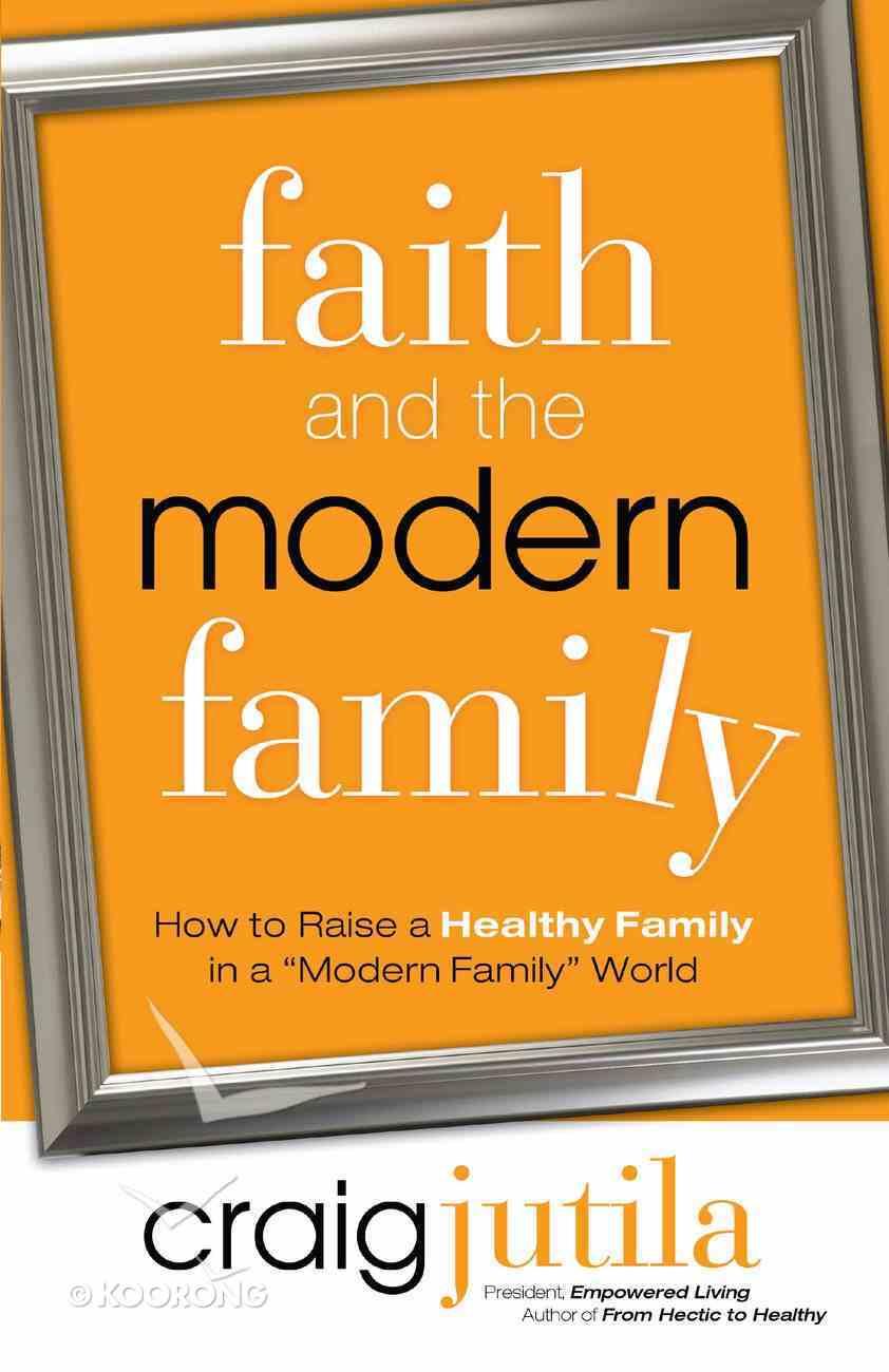 Faith and the Modern Family eBook