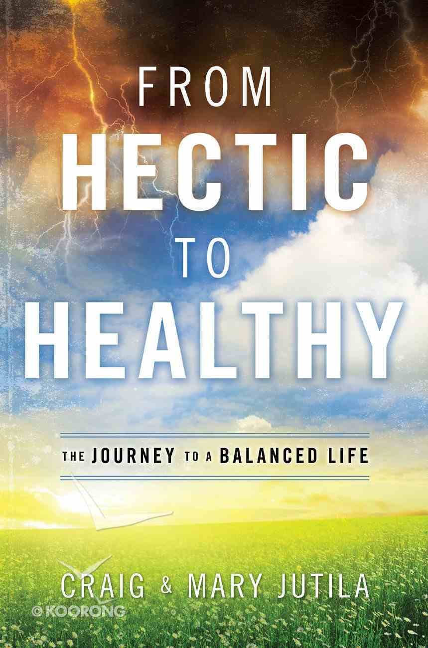 From Hectic to Healthy eBook