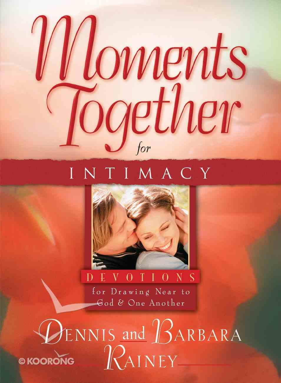 Moments Together For Intimacy eBook