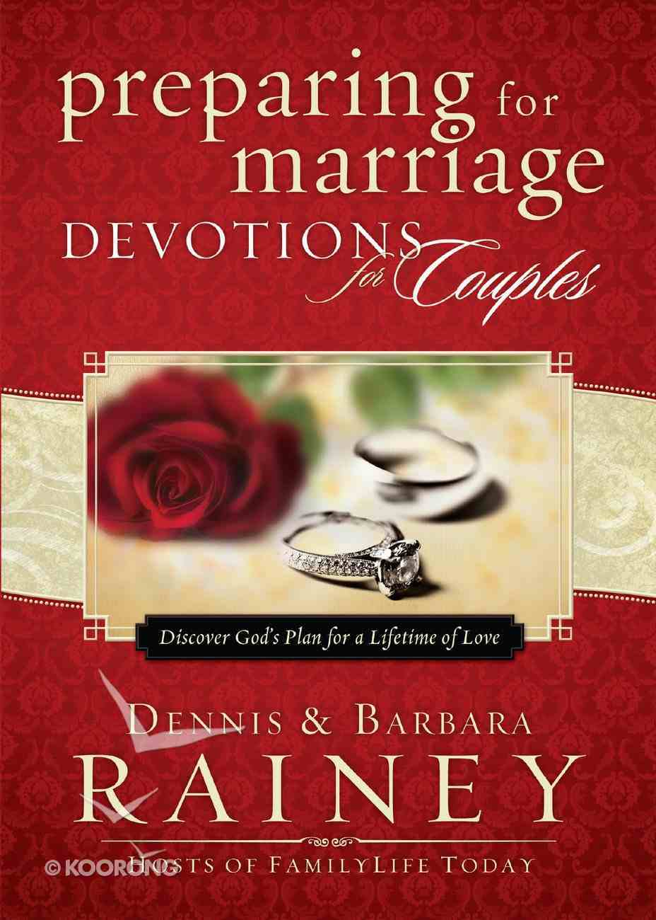 Preparing For Marriage Devotions For Couples eBook