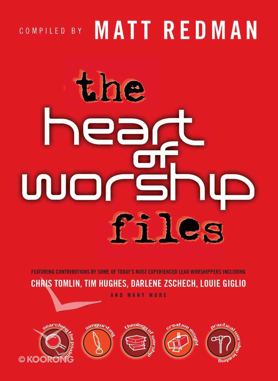 The Heart of Worship Files eBook
