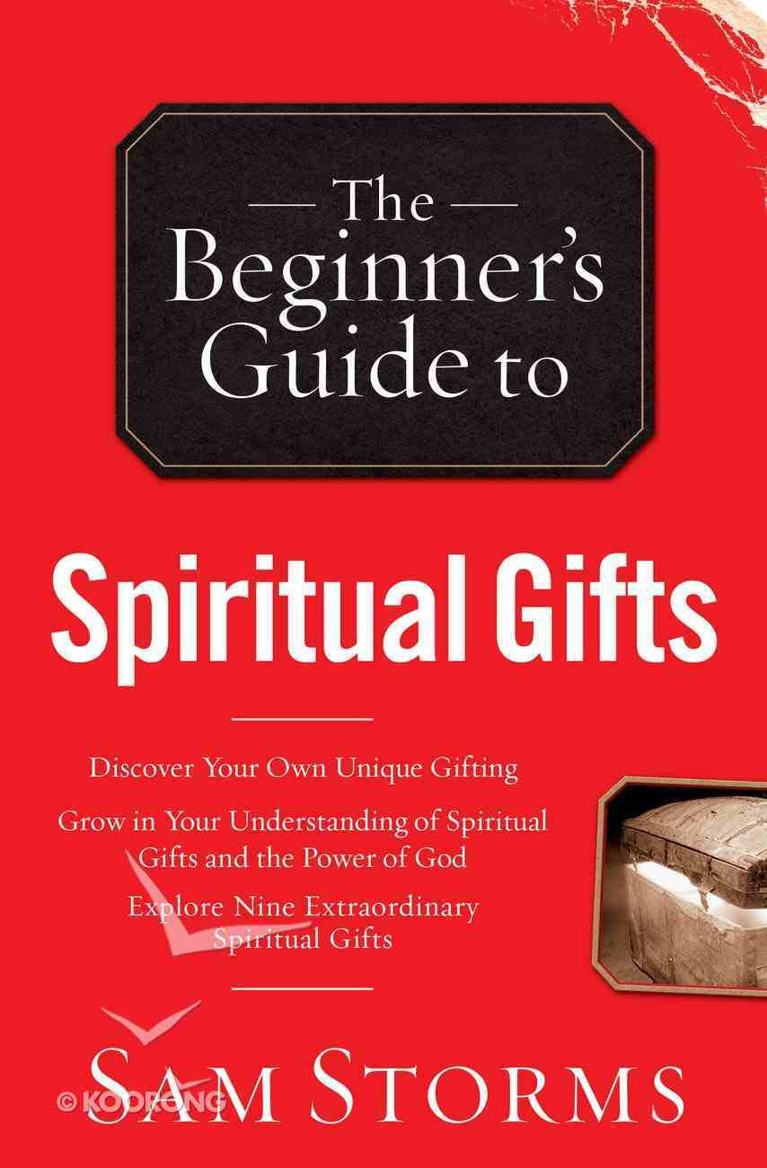 The Beginner's Guide to Spiritual Gifts eBook