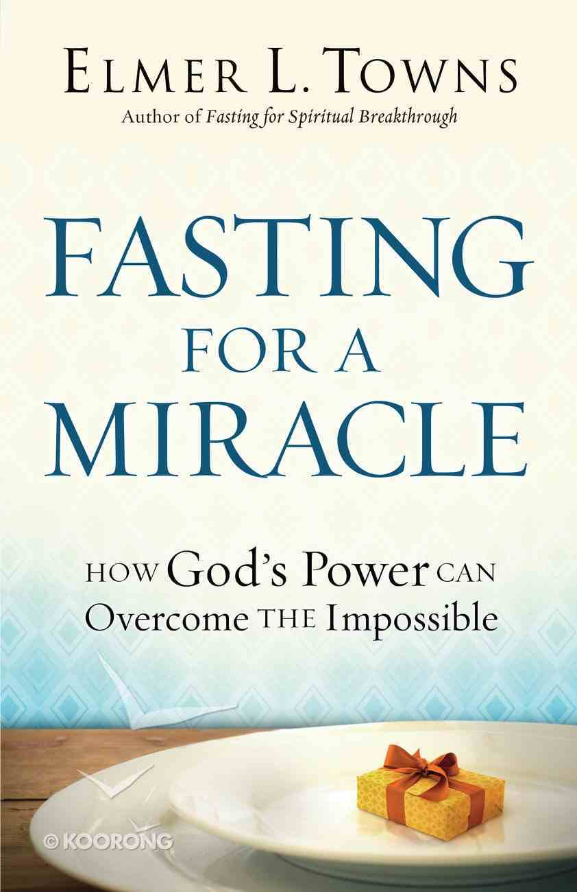Fasting For a Miracle eBook