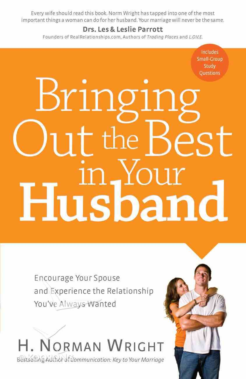 Bringing Out the Best in Your Husband eBook