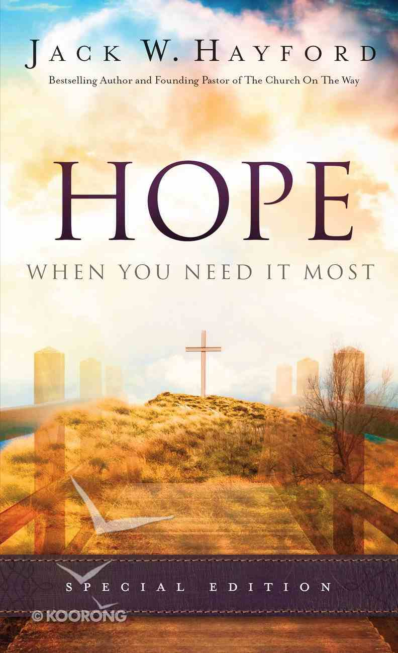 Hope When You Need It Most eBook