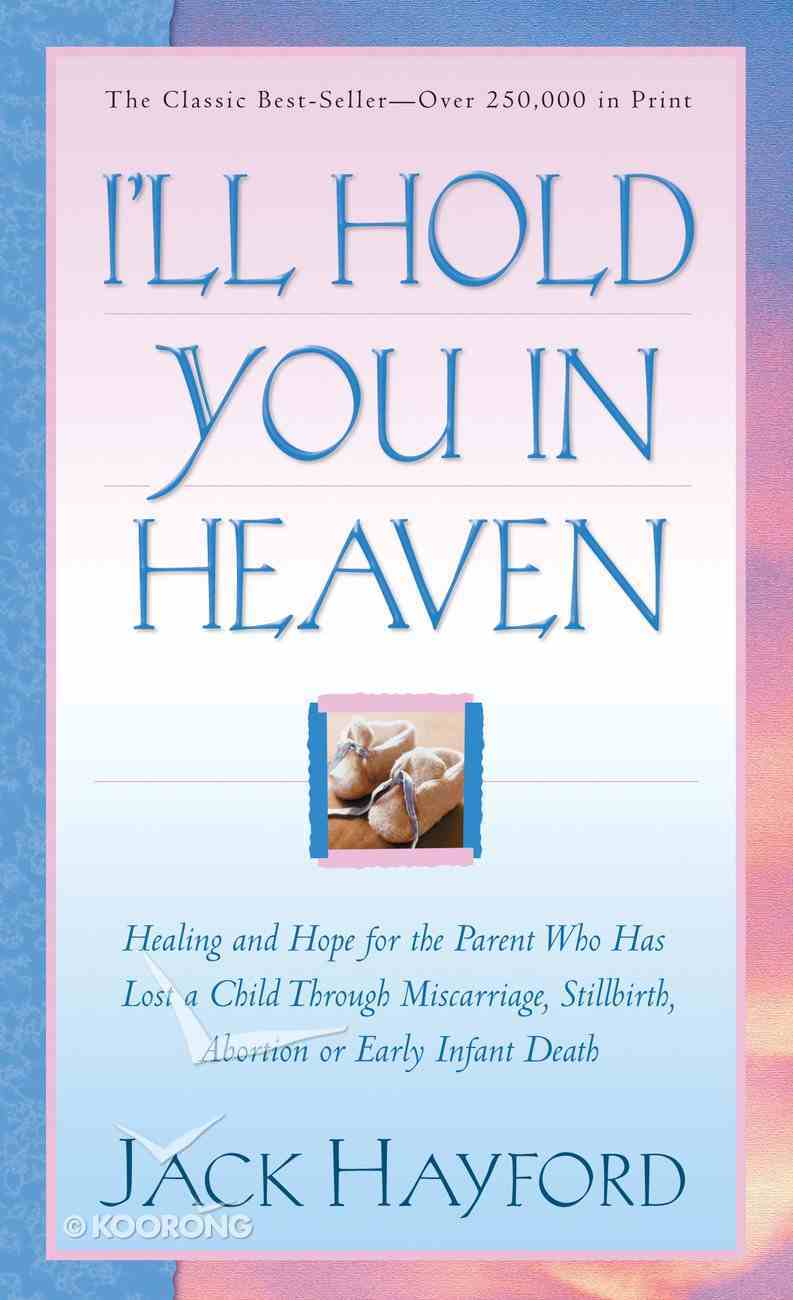 I'll Hold You in Heaven eBook
