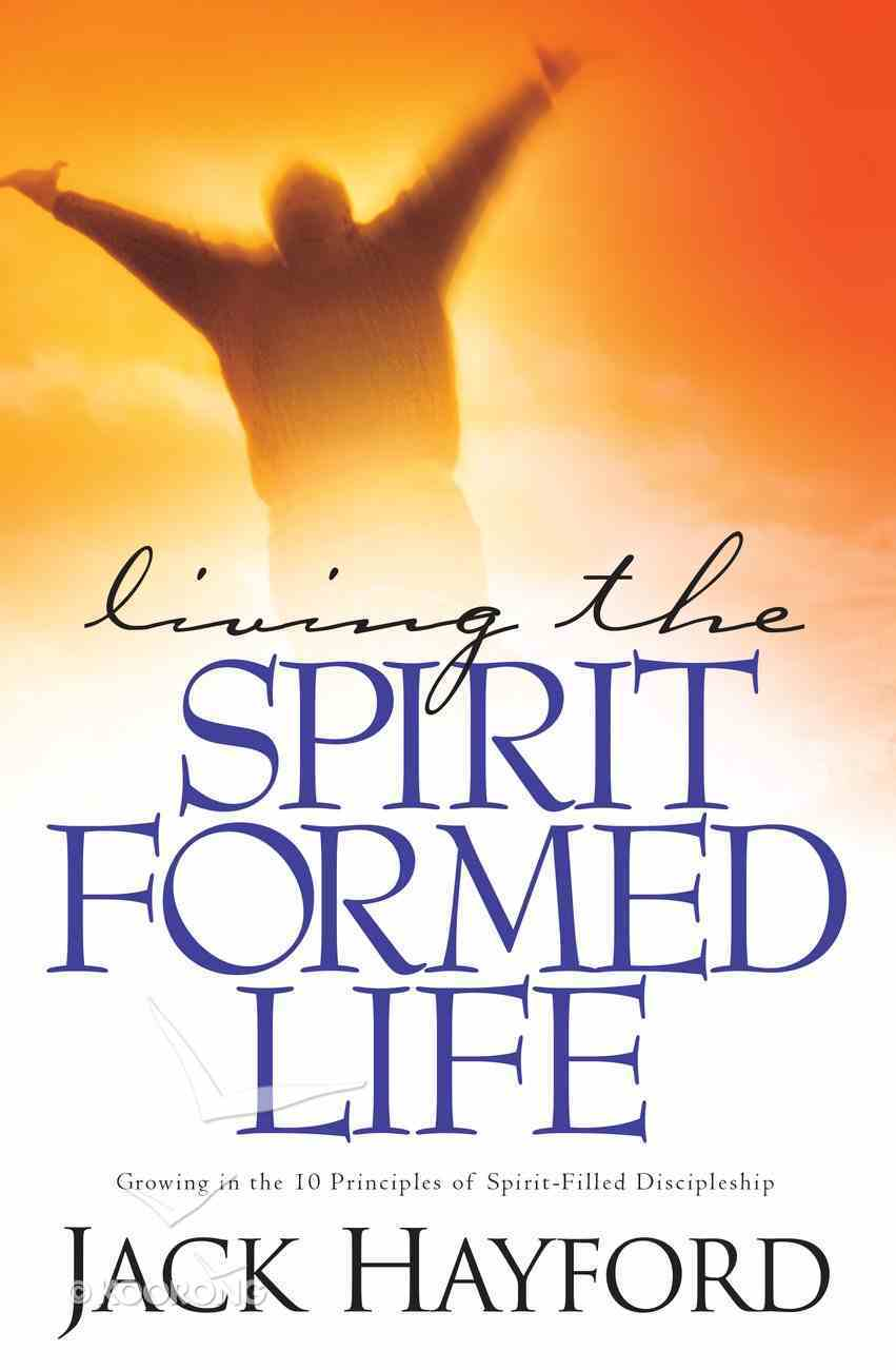 Living the Spirit-Formed Life eBook