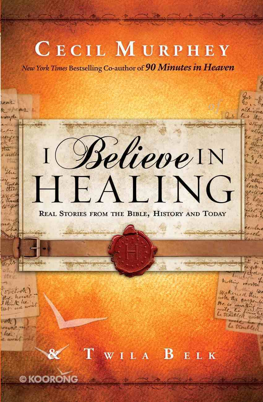 I Believe in Healing eBook