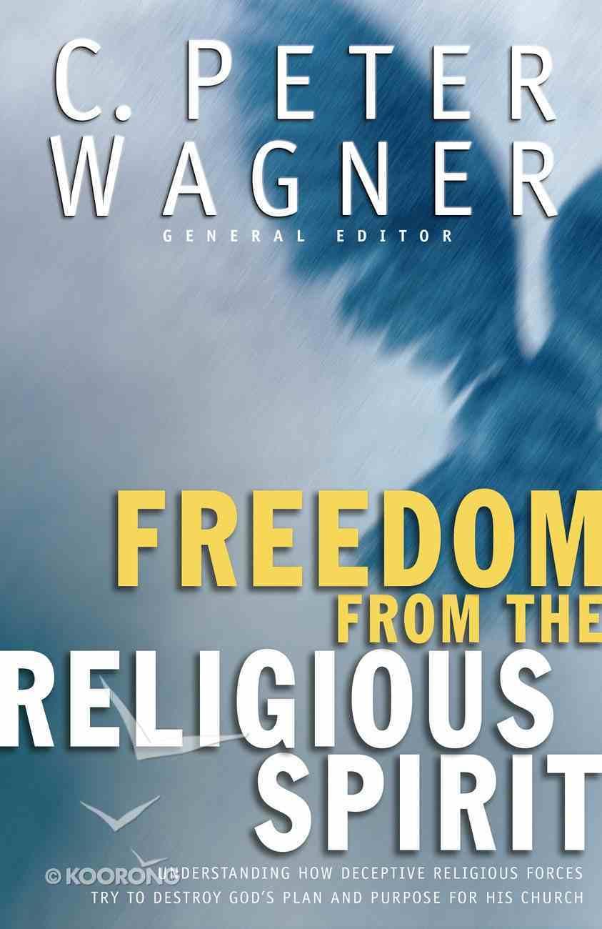 Freedom For the Religious Spirit eBook