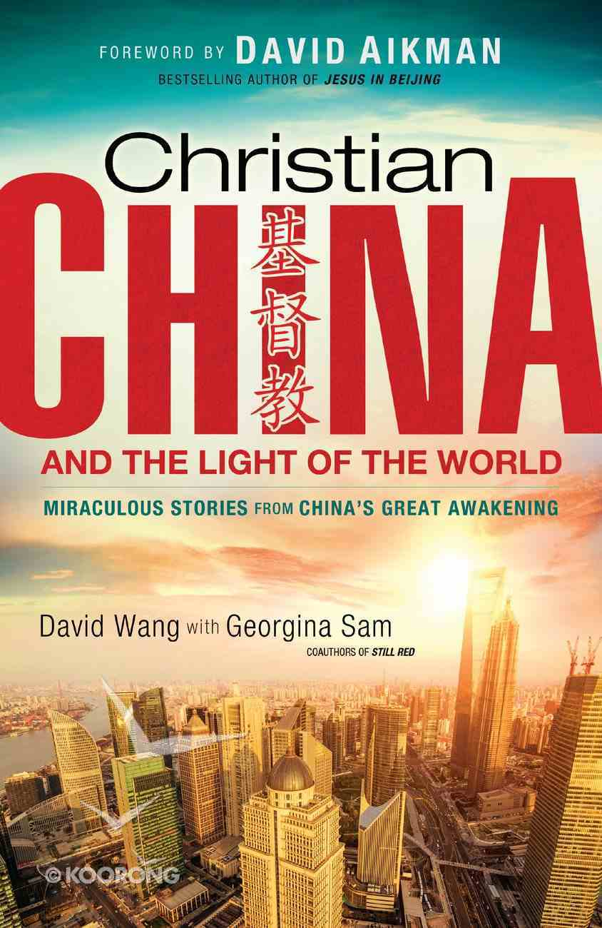 Christian China and the Light of the World eBook