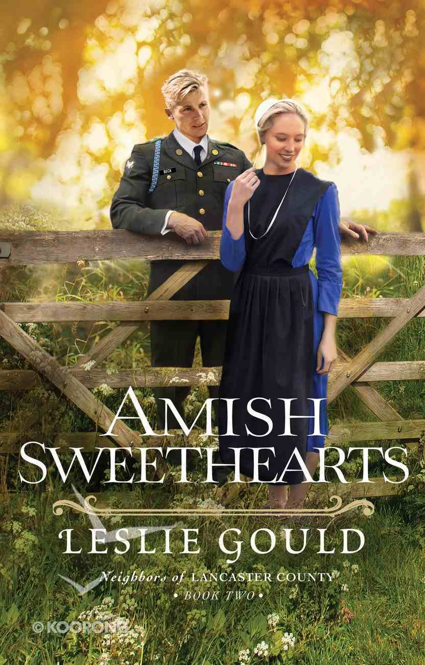 Amish Sweethearts (#02 in Neighbors Of Lancaster County Series) eBook