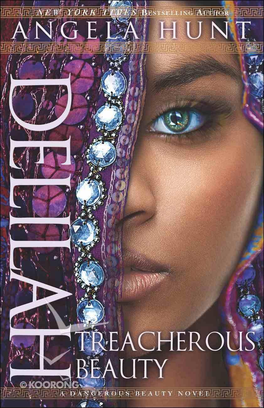 Delilah - Treacherous Beauty (#03 in A Dangerous Beauty Novel Series) eBook
