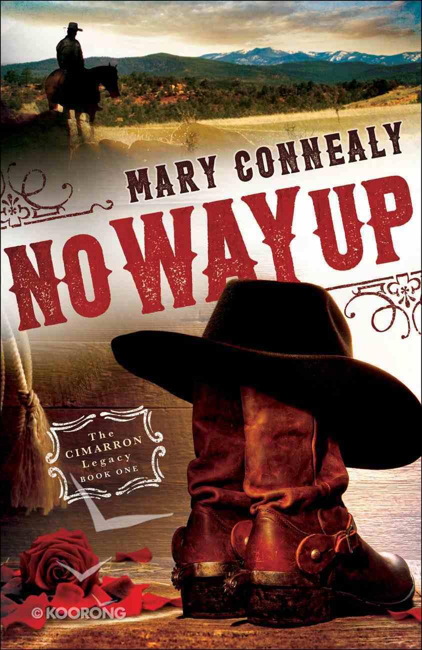 No Way Up (#01 in The Cimarron Legacy Series) eBook