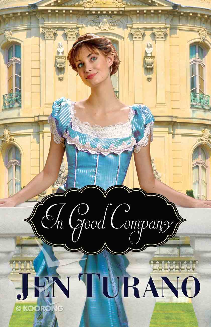 In Good Company (#02 in A Class Of Their Own Series) eBook
