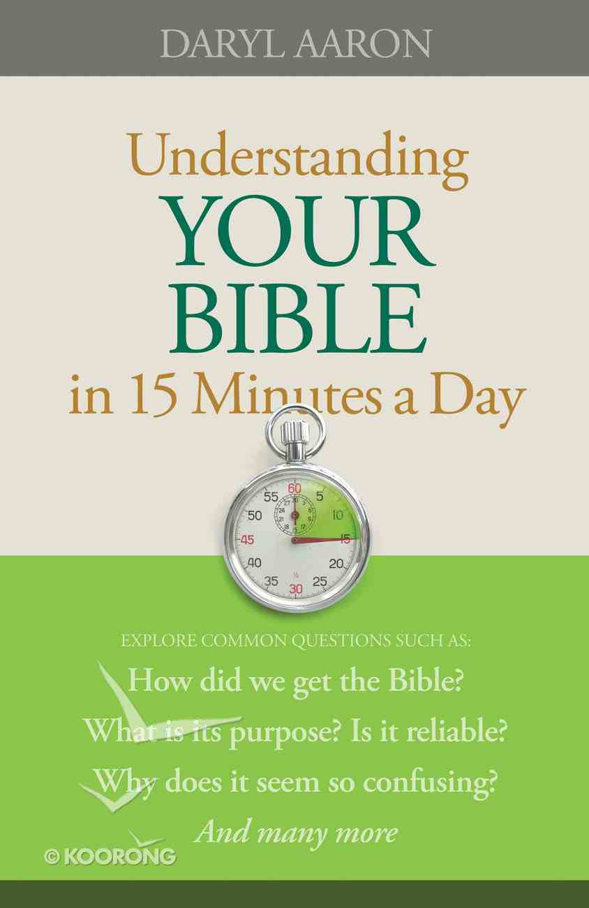 Understanding Your Bible in 15 Minutes a Day eBook
