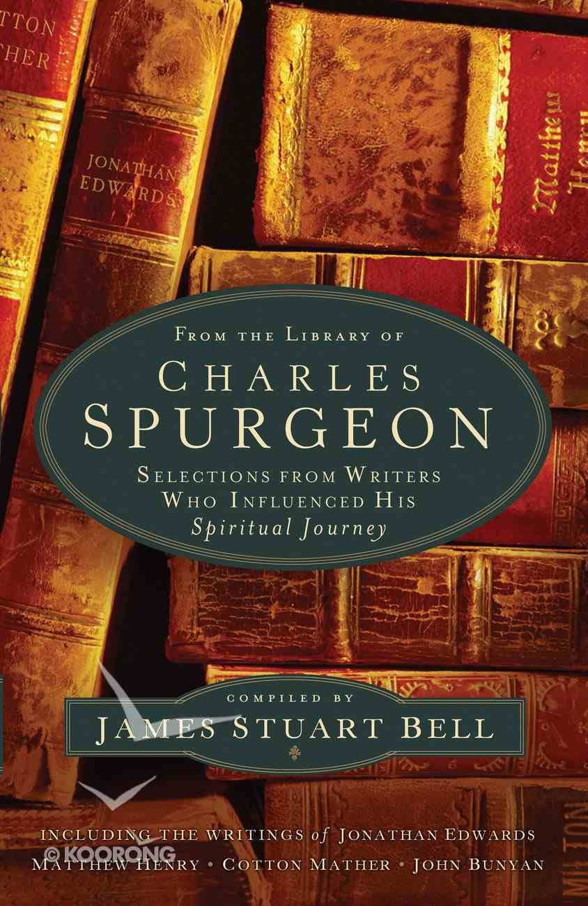 From the Library of Charles Spurgeon eBook