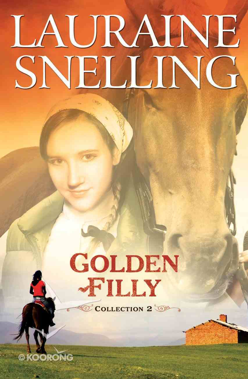Golden Filly: Collection Two (Goldern Filly Series) eBook