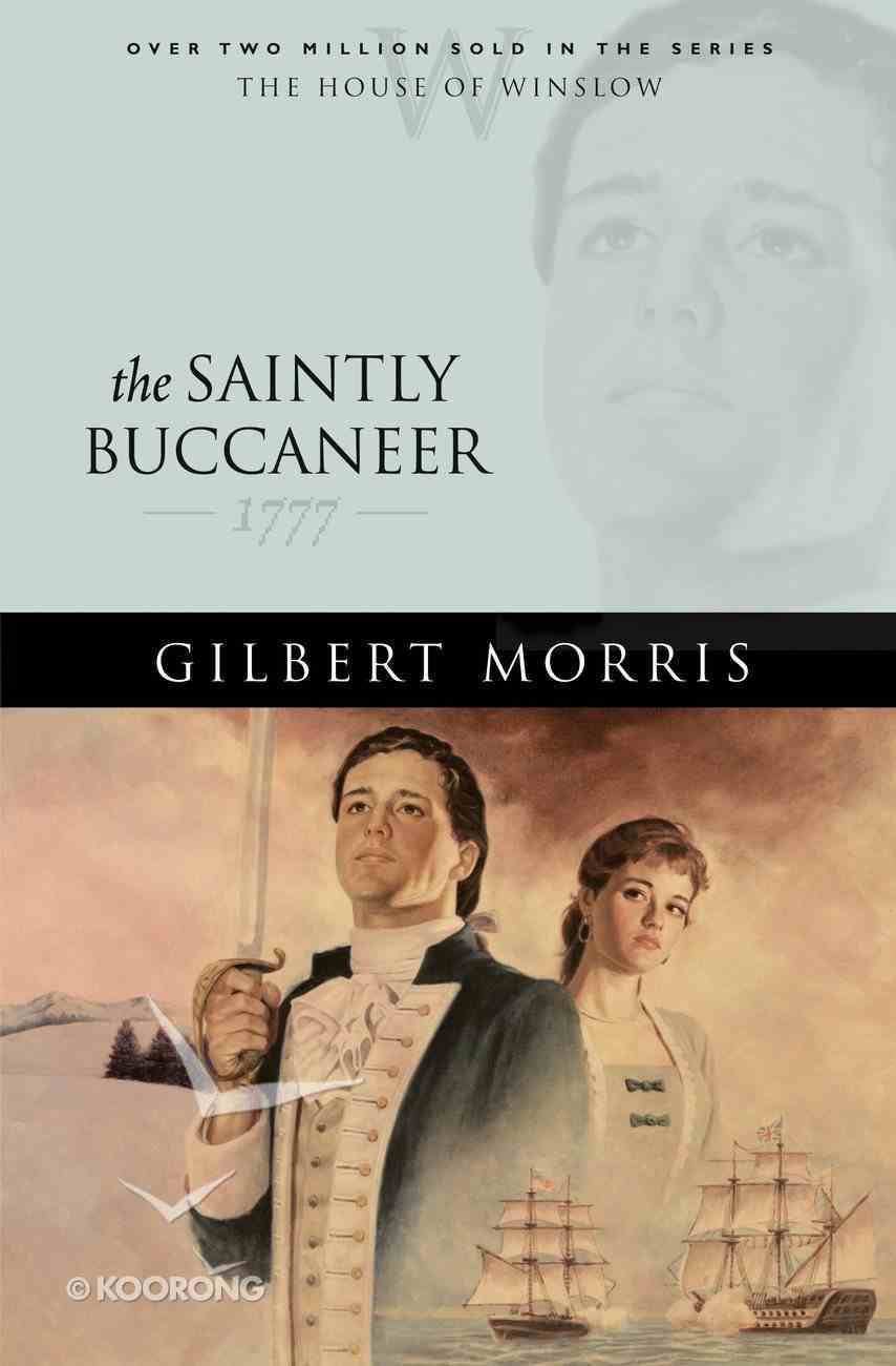 The Saintly Buccaner (House Of Winslow Series) eBook