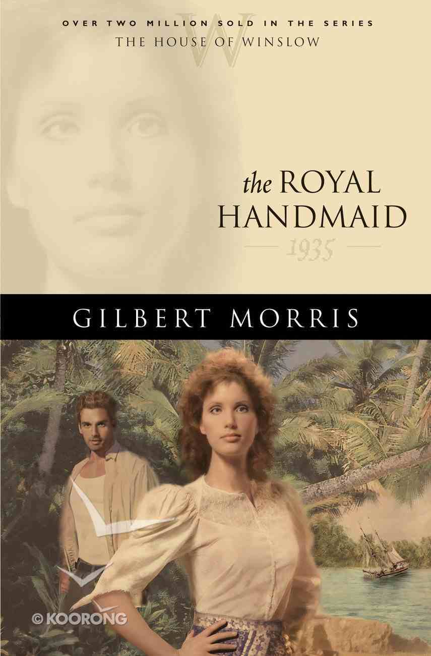 The Royal Handmaid (House Of Winslow Series) eBook