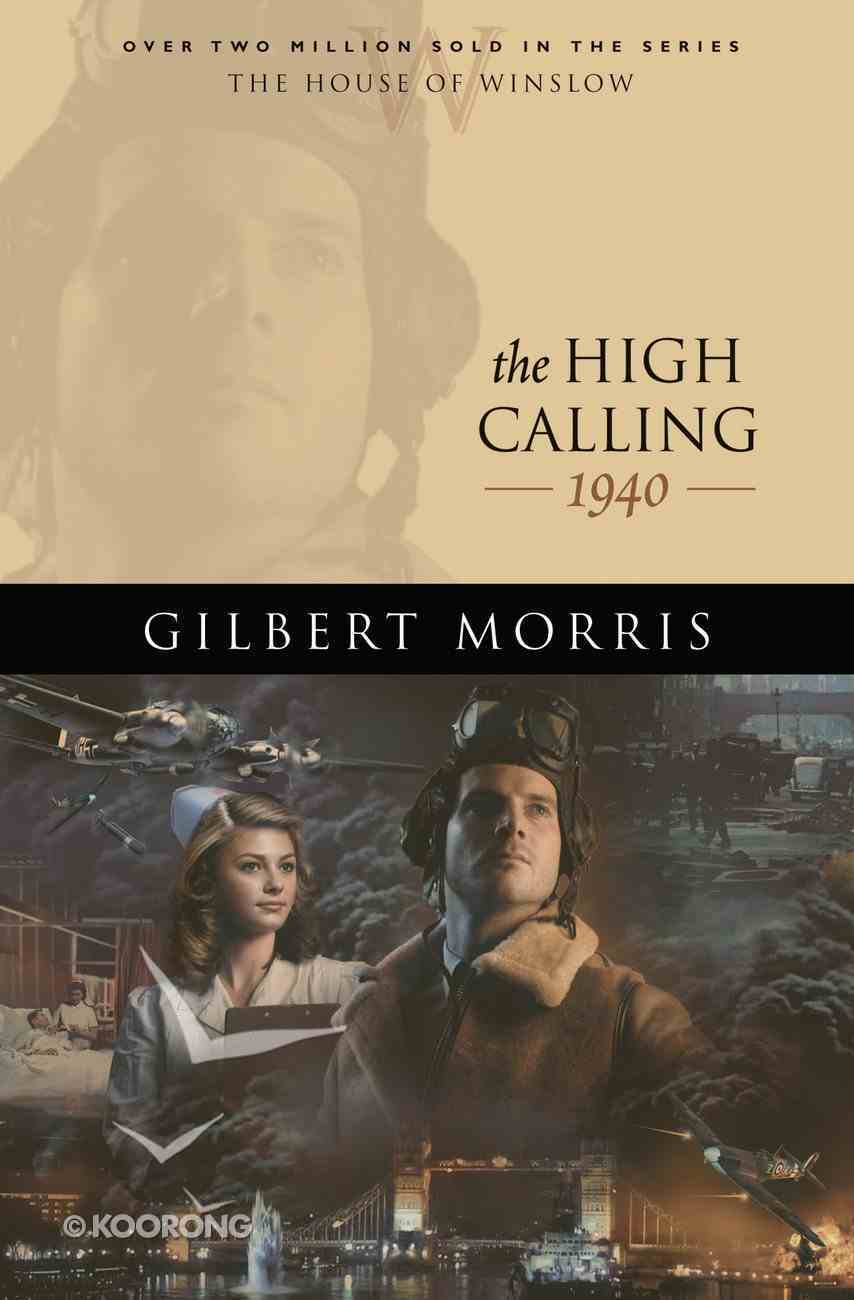 The High Calling (House Of Winslow Series) eBook