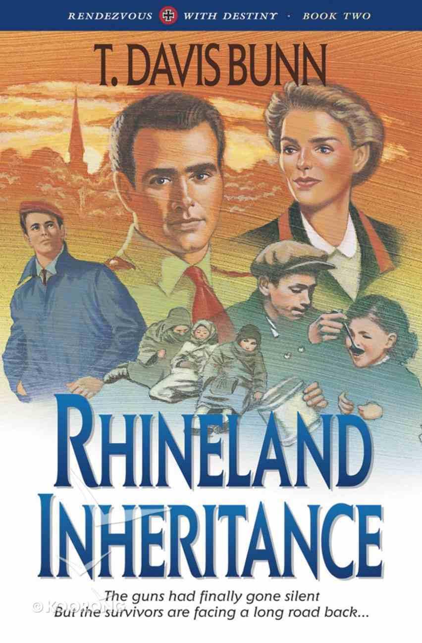 Rhineland Inheritance (#01 in Rendezvous With Destiny Series) eBook